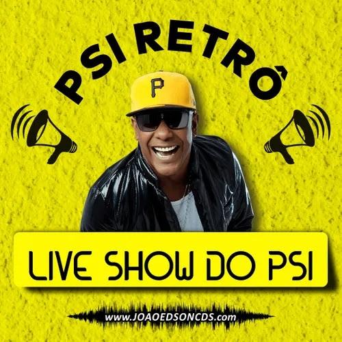 Psirico - Live Show do PSI - Maio - 2020