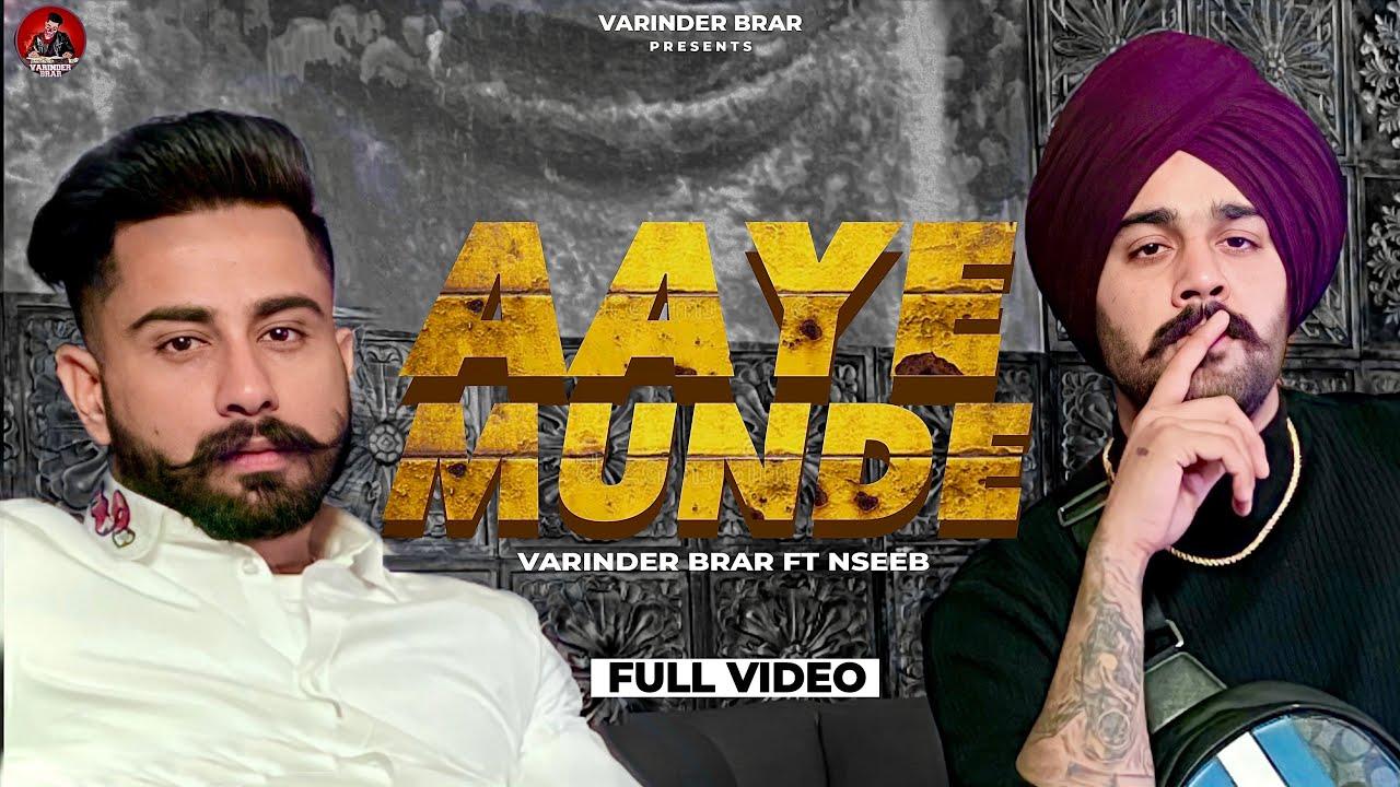 Aaye Munde lyrics Varinder Brar x Nseeb Punjabi song