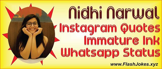 Nidhi Narwal | Immature Ink | Instagram Quotes | Whatsapp Status