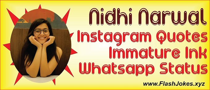 Nidhi Narwal | Immature Ink | Instagram Quotes | Whatsapp Status