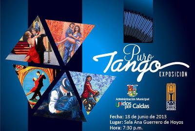 Exposición Puro Tango, municipio de Caldas