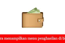 Cara menampilkan menu monetisasi blog