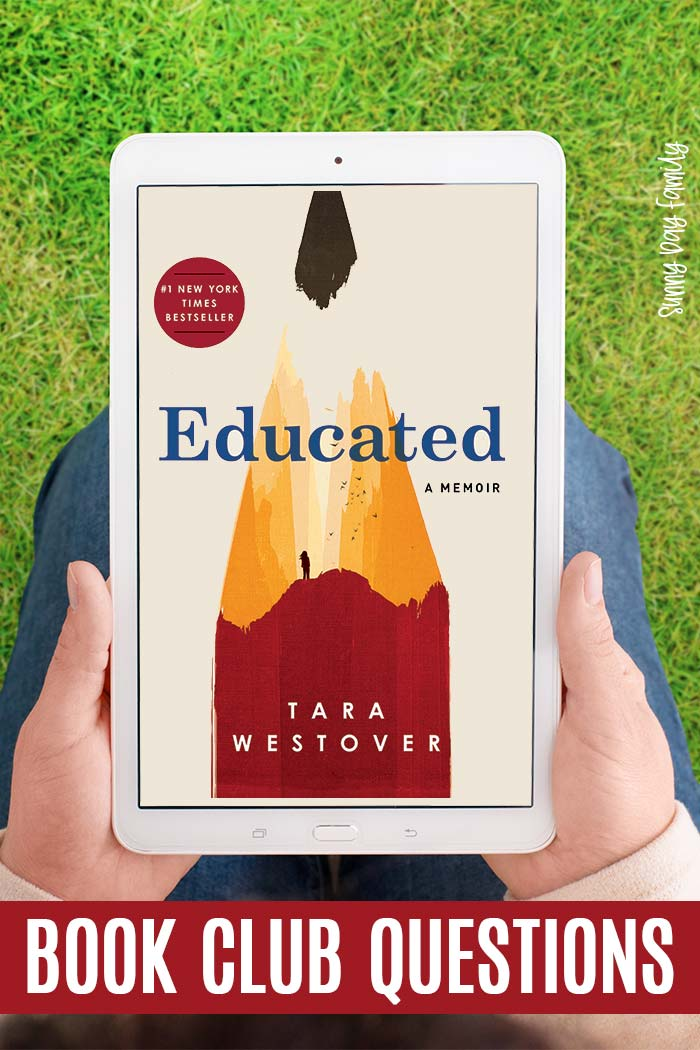Discuss Educated: a Memoir with these book club questions! Thought provoking discussion questions for your next book club meeting. #educated #bookclub #books #reading
