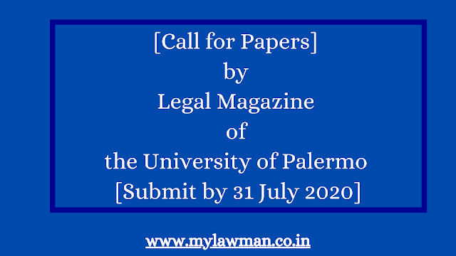 [Call for Papers] by Legal Magazine of the University of Palermo [Submit by 31 July 2020]