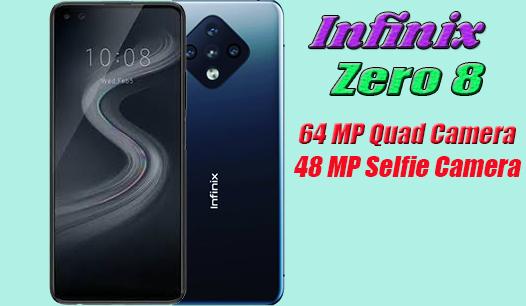 Infinix Zero 8 Smartphone Specifications - Price in Pakistan n India or USA