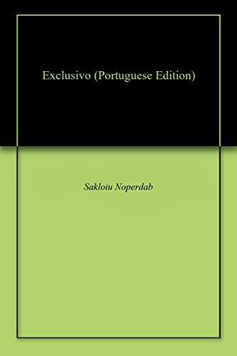 Exclusivo - Sakloiu Noperdab