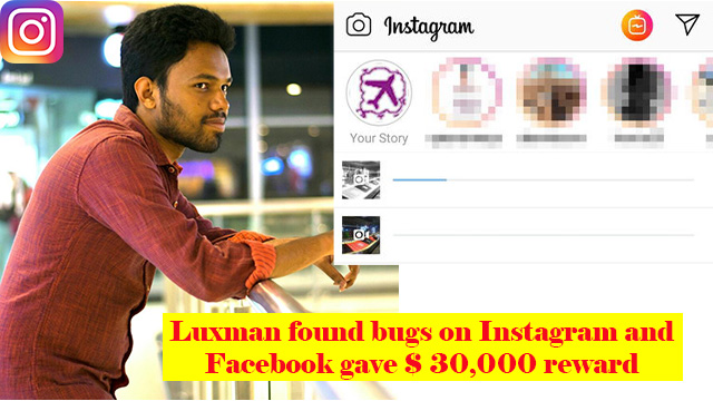 Laxman Muthiah Found a Bug in Instagram, Facbook Provided $30,000 to Him