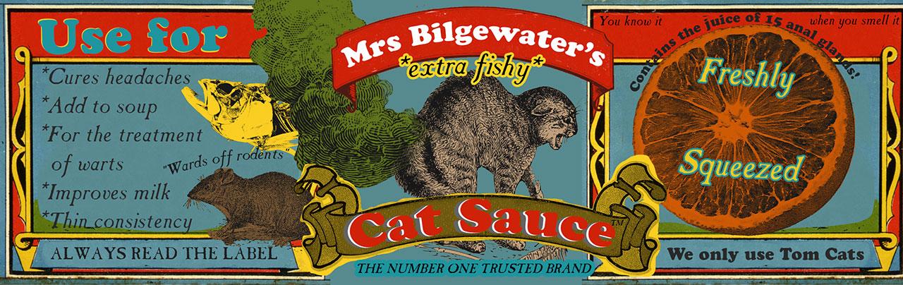 Mrs Bilgewater's Extra Fishy Cat Sauce Label © Sea Shanty Town / Graeme Walker 2020