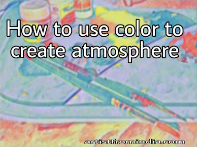 How To Use Color To Create Atmosphere In A Painting