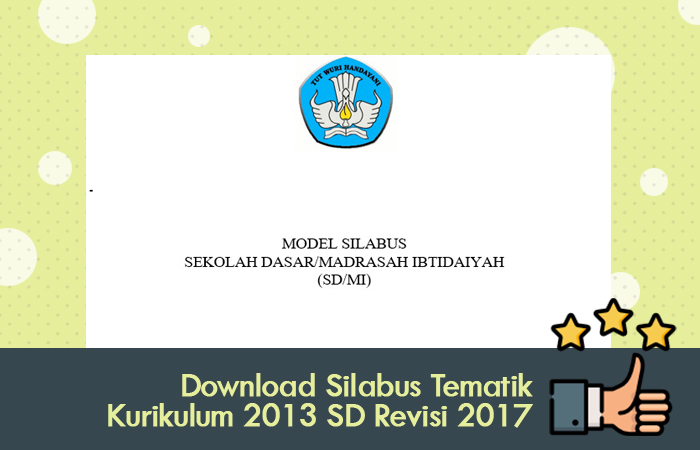 Download Silabus Tematik Kurikulum 2013 SD Revisi 2017
