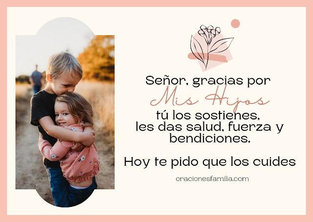 bella oración de madre por sus hijos oraciones en favor de la familia