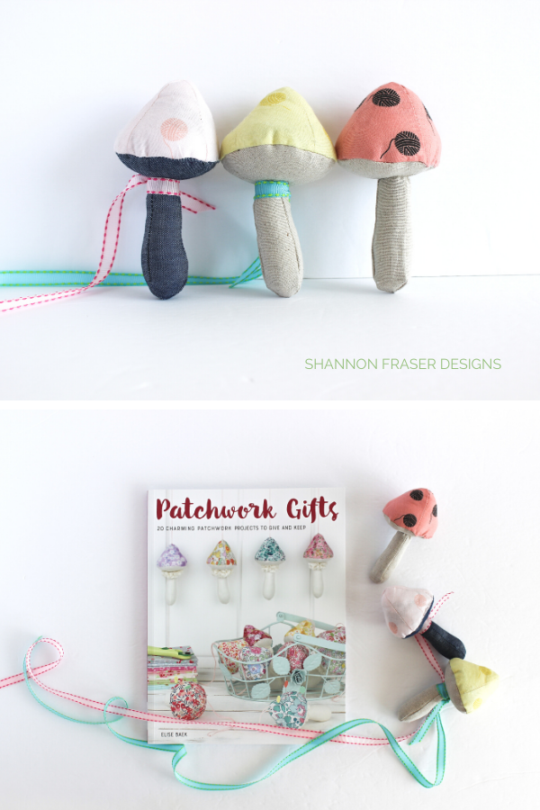 Mushroom Catnip Toys | Patchwork Gifts Book Tour | Shannon Fraser Designs #quilting #diy #catnip #cattoy #patchwork