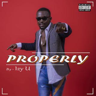 IzyU - Properly(Prod by Wisedon) | @izyutweet