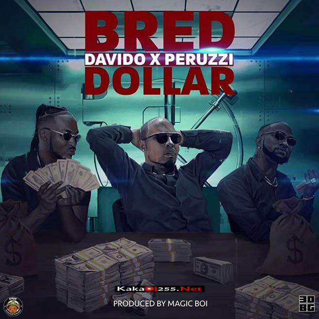 B-Red Ft Davido x Peruzzi - Dollar | Download Mp3