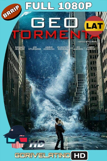 Geo-Tormenta (2017) BRRip 1080p Latino-Ingles MKV