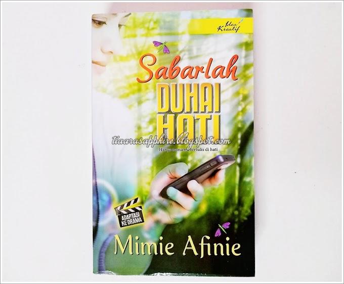 Novel | Sabarlah Duhai Hati by Mimie Afinie