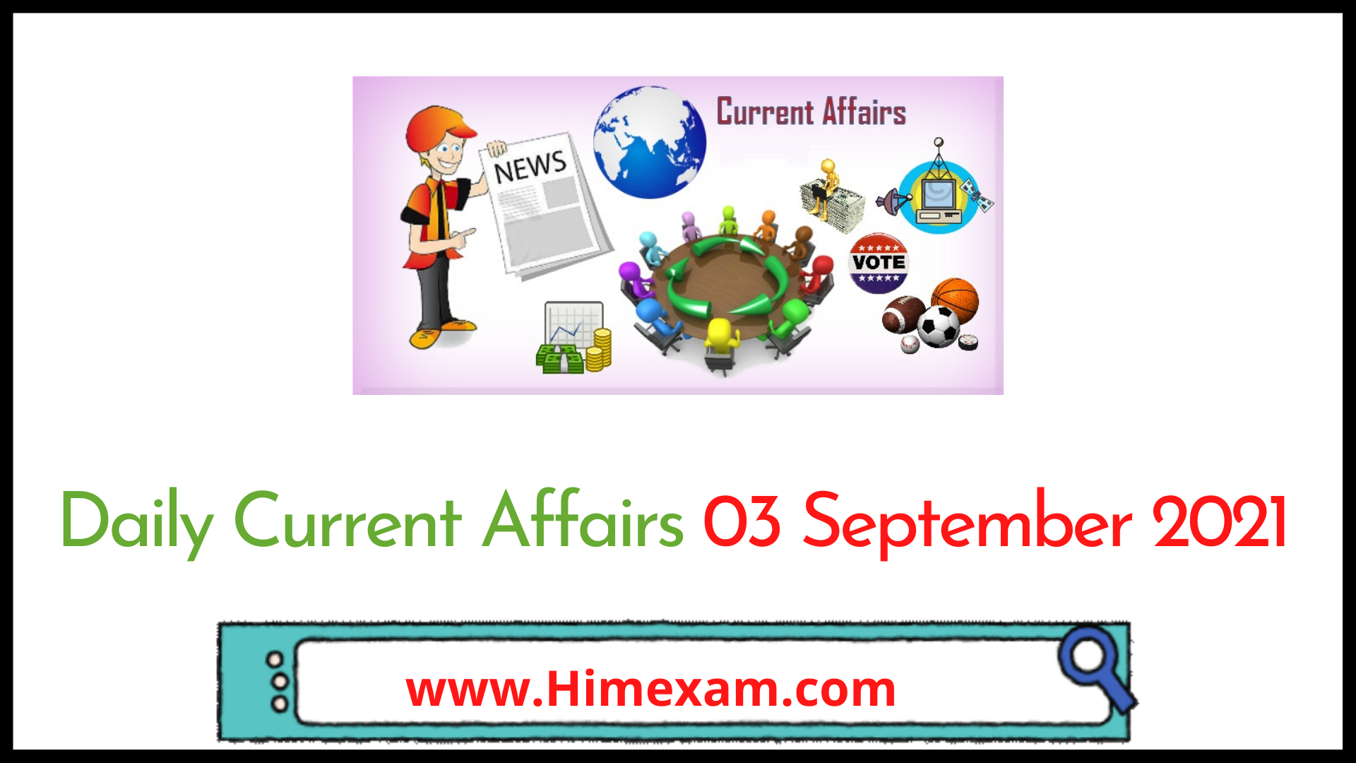 Daily Current Affairs 03 September 2021