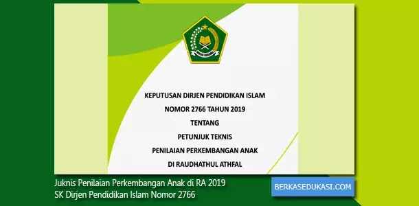 Juknis Penilaian Perkembangan Anak di RA 2019 SK Dirjen Pendidikan Islam Nomor 2766
