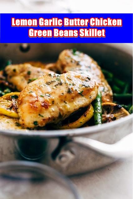 #Lemon #Garlic #Butter #Chicken #and #Green #Beans #Skillet