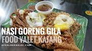 Makan Best Di Kajang : Nasi Goreng Gila, Food Valet Kajang
