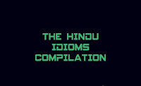 The Hindu Idioms and phrases The Hindu editorial idioms and phrases for bank ( IBPS, SBI, RBI) exams, for SSC exams, Englishkendra