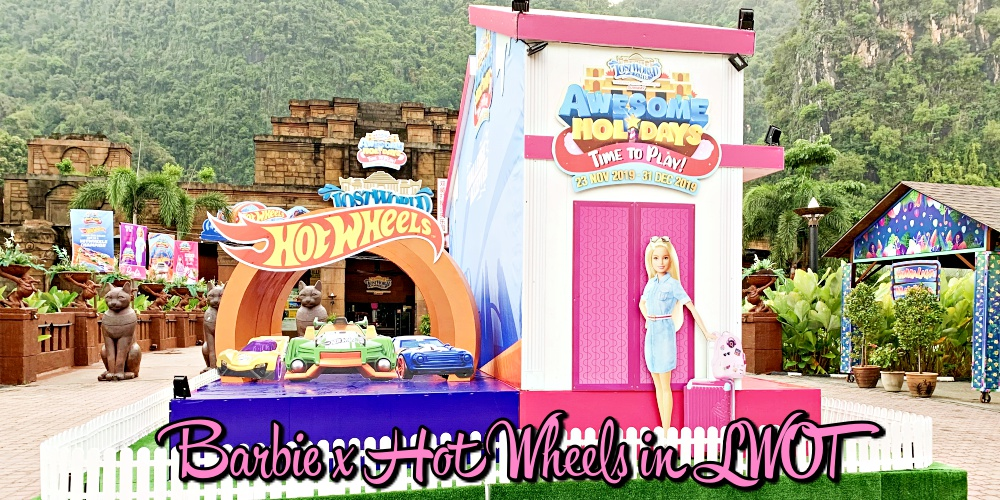 Amazing Vacation Package, Awesome Holiday, Barbie, byrawlins, Hot Wheels, lost world of tambun, Pakej Percutian Cuti Sekolah, Rawlins GLAM, School Holiday, Sunway Lost World of Tambun, Time to Play,