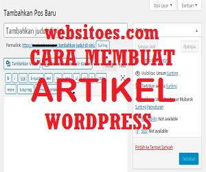 Cara Membuat Artikel di Wordpress