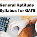General Aptitude Syllabus for GATE 2020 - Common to All Papers/Branches