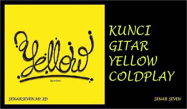 kunci gitar coldplay yellow, kunci gitar yellow, kunci gitar yellow coldplay