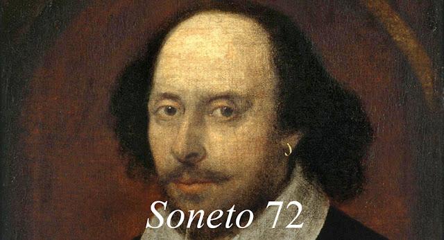 Soneto 72 - William Shakespeare