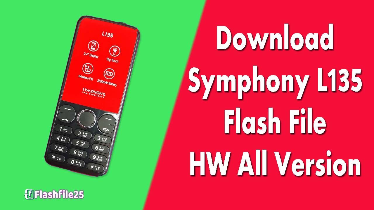 Symphony L135 HW2 HW3 HW4 (LCD Fixed) Flash File 100% Tested