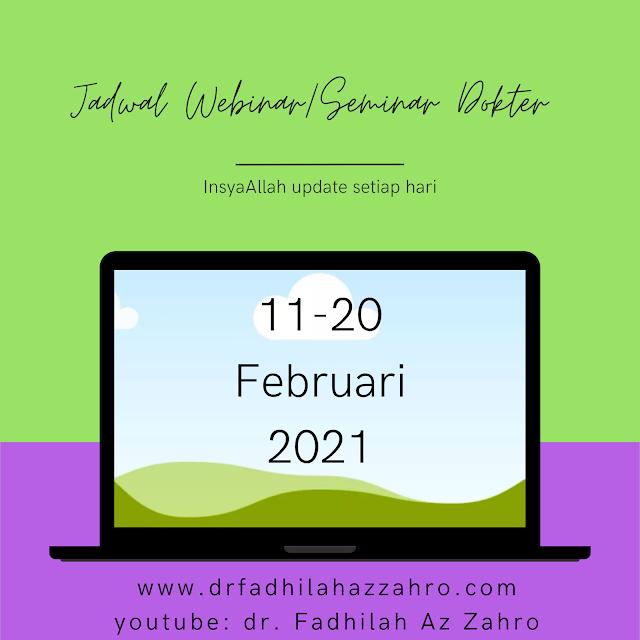 Jadwal Webinar/Seminar Dokter 11-20 Februari 2021