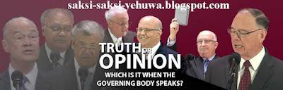 badan pimpinan saksi yehuwa ketika berbicara sebuah kebenaran ataukah opini