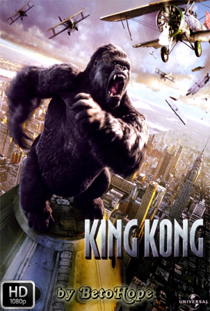 King Kong Extended [2005] [Latino-Ingles] HD 1080P [Google Drive] GloboTV