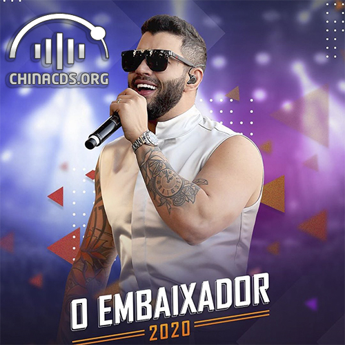 Gusttavo Lima - O Embaixador - Promocional - 2020 - Músicas Novas