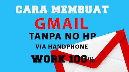 Cara membuat email Gmail tanpa no HP work 100 %