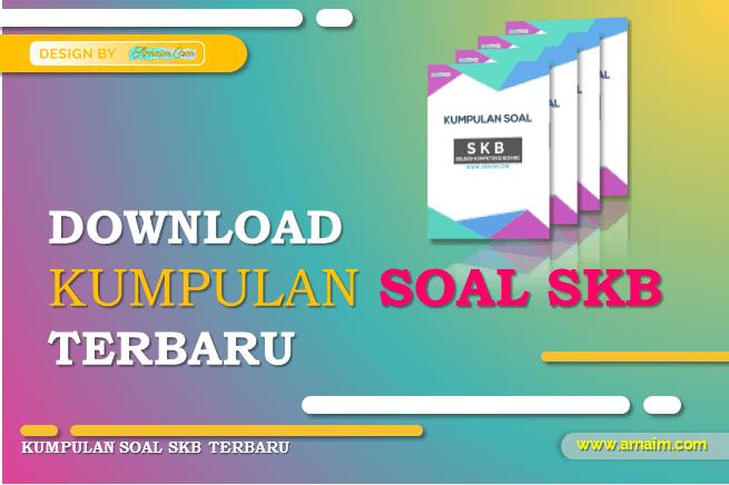 Download Kumpulan Soal SKB CPNS Terbaru   arnaim.com