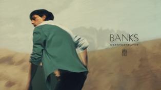 Banks Lyrics - NEEDTOBREATHE