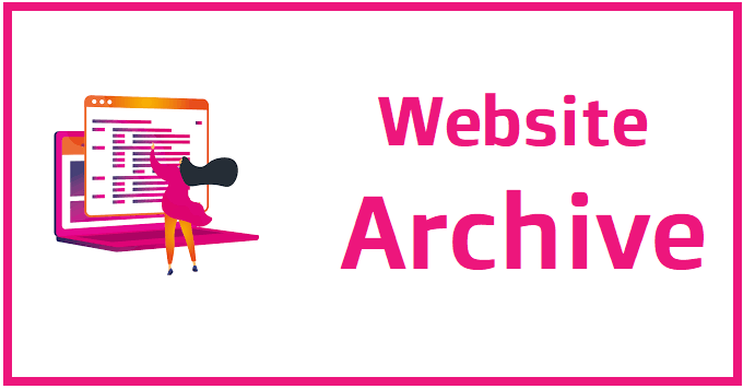 How to Utilize Website Archive Software?