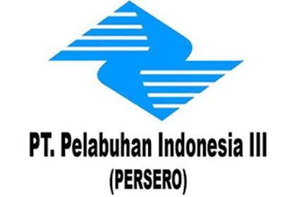Lowongan Kerja Terbaru PT. Pelabuhan Indonesia III Tingkat SMA/Sederajat Batas Pendaftaran 31 Juli 2019