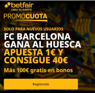 betfair promocuota Barcelona gana Huesca 3 enero 2020
