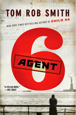 Agent 6 by Tom Rob Smith  - book cover