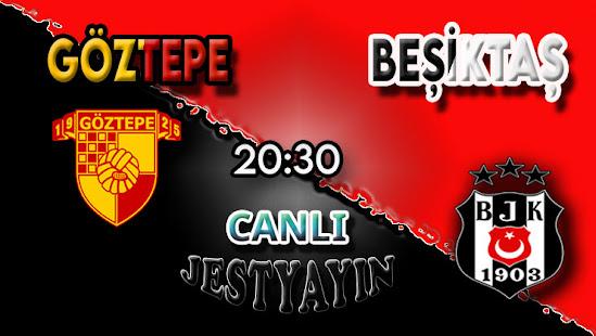 Göztepe – Beşiktaş canlı maç izle