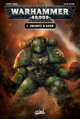 couverture de Warhammer 40 000 T1 Volonté d'Acier de Mann et Bettin chez Soleil