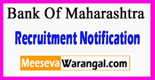 Bank Of Maharashtra Recruitment Notification 2017 Last Date 24-07-2017