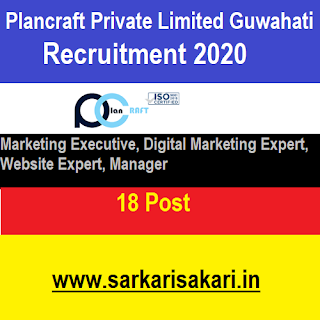 Plancraft Private Limited, Guwahati Recruitment 2020- Executive/ Manager/ Website Expert Etc