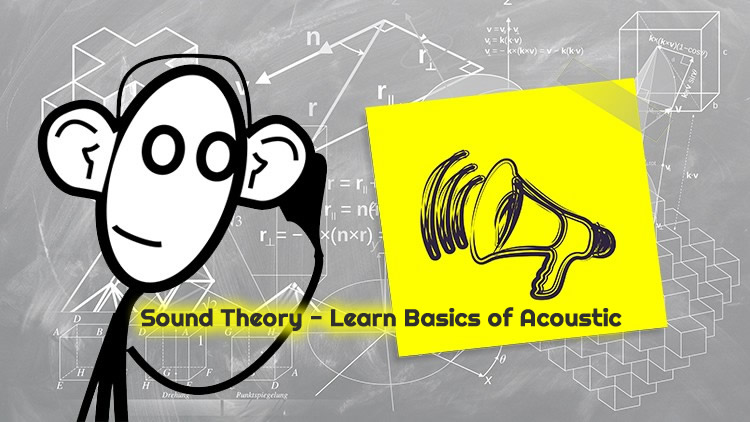 Learn Basics of Acoustic