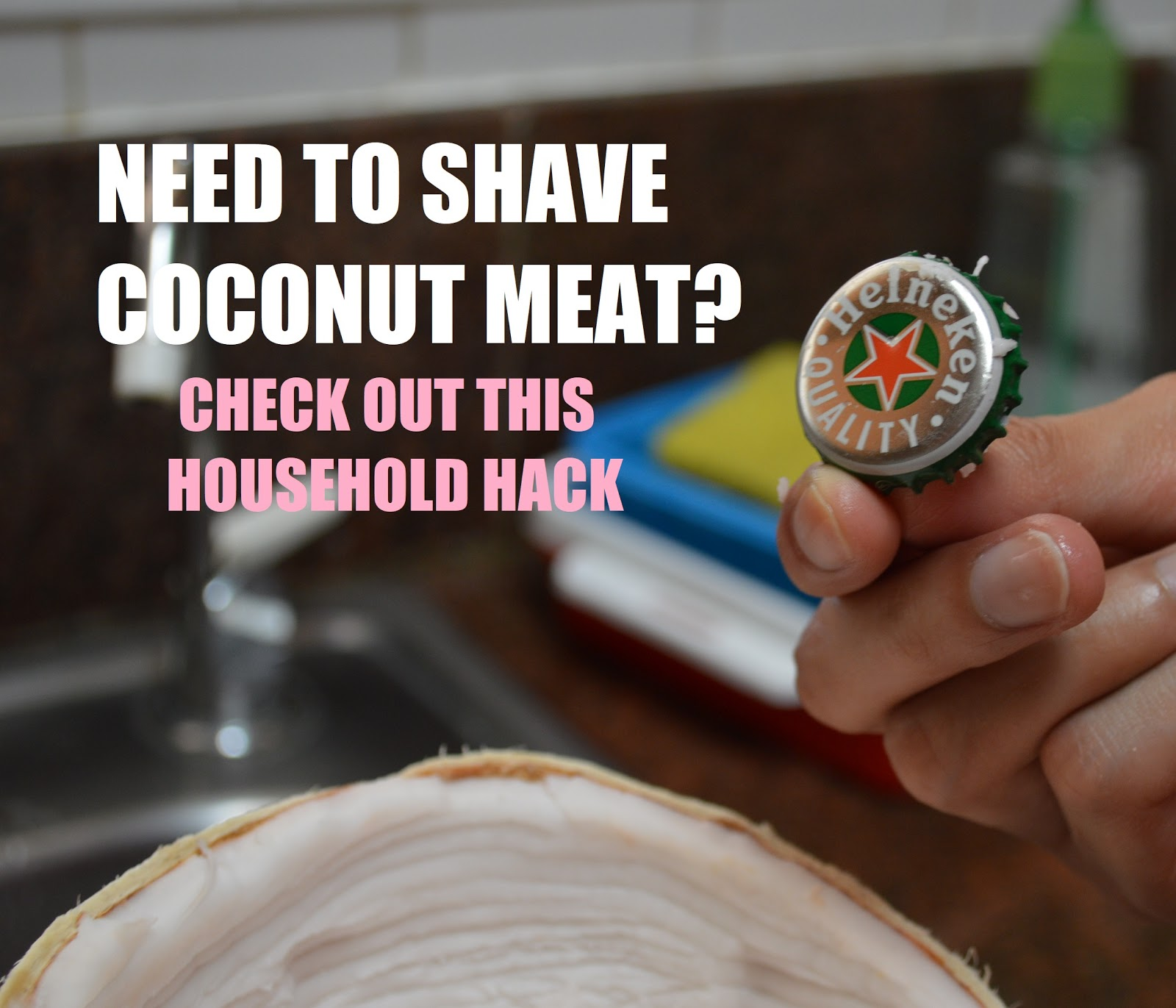 Coconut Household Hack - How To Shave The Coconut Meat With Beer Bottle Cap!