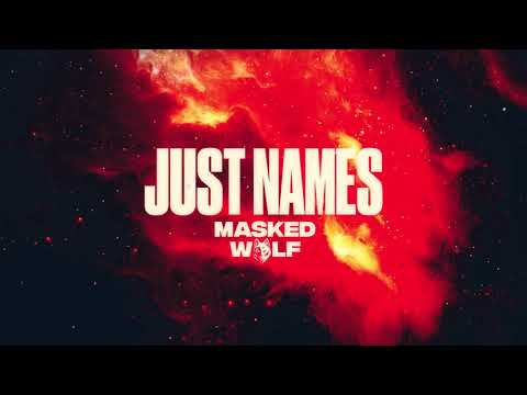 DOWNLOAD Masked Wolf - Just Names | MP3