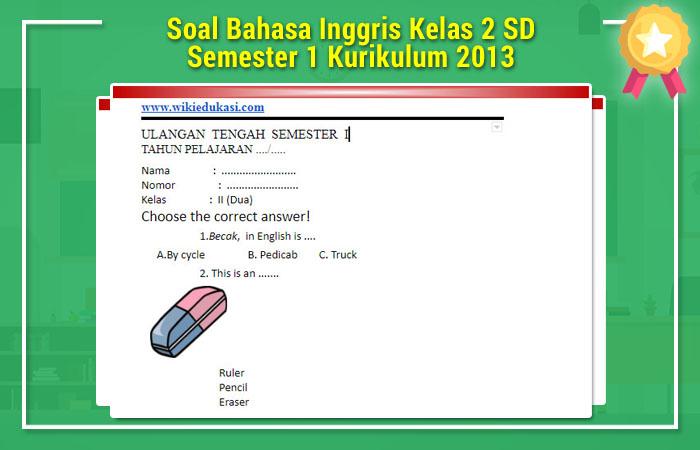 Soal Bahasa Inggris Kelas 2 SD Semester 1 Kurikulum 2013